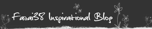 Fazai38's Inspirational Blog