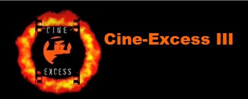 Cine-Excess III
